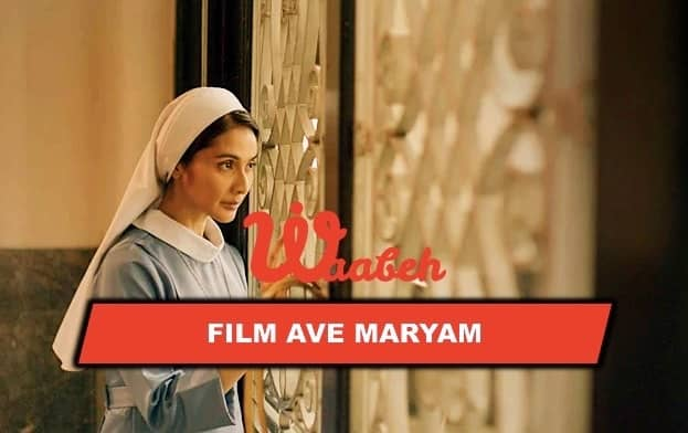 Sinopsis Film Ave Maryam 2019