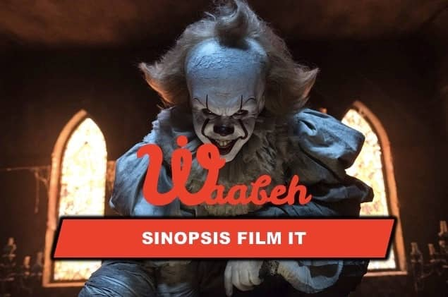 Sinopsis Film IT Chapter One